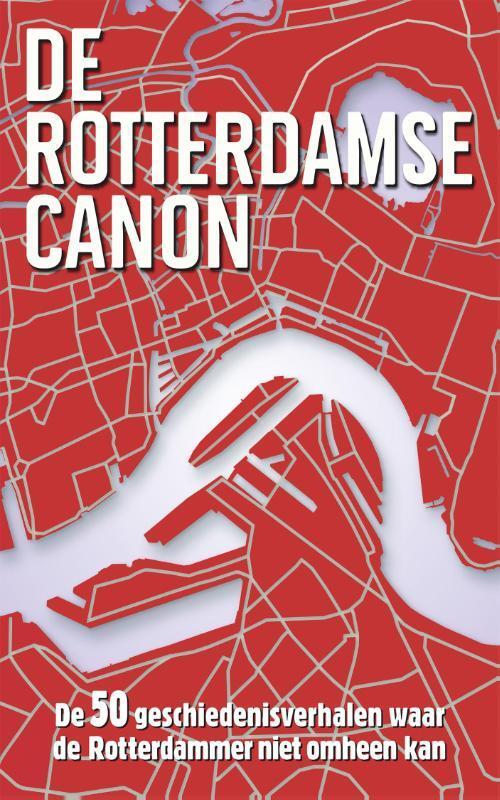 Afbeelding van De Rotterdamse canon