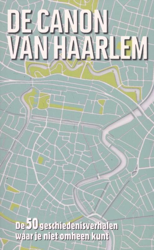 Afbeelding van De canon van Haarlem