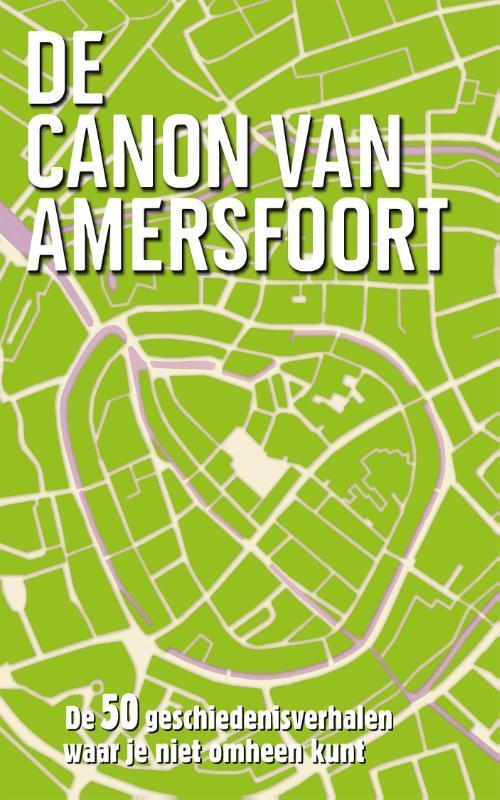 Afbeelding van De canon van Amersfoort