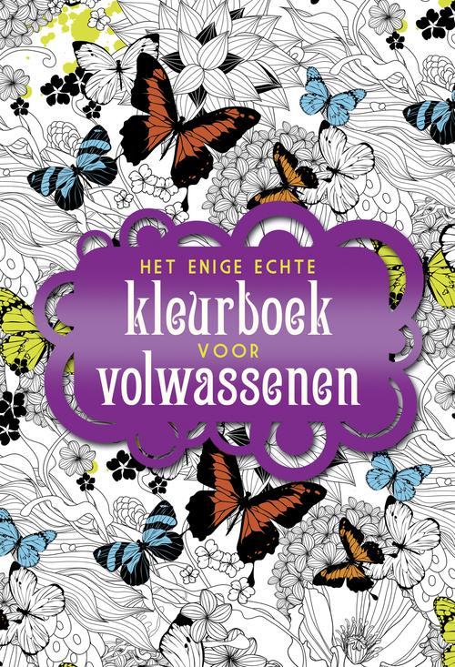 Kleurplaten Voor Volwassenen Pdf.Het Enige Echte Kleurboek Voor Volwassenen Kleurboeken