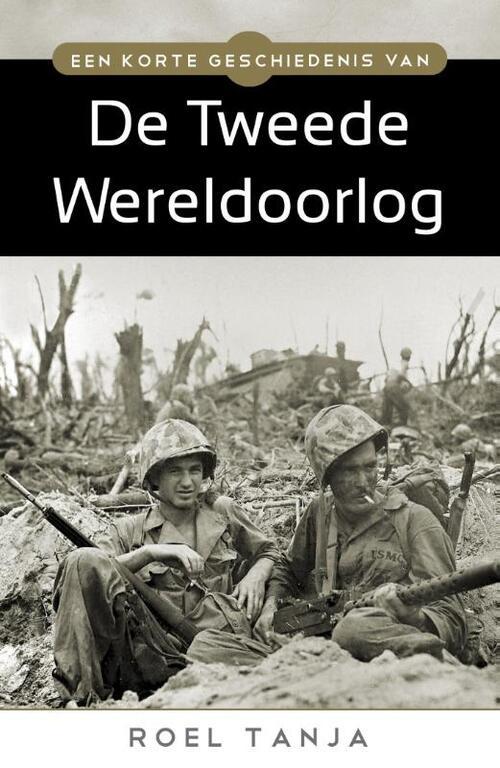 Afbeelding van Een korte geschiedenis van de tweede wereldoorlog