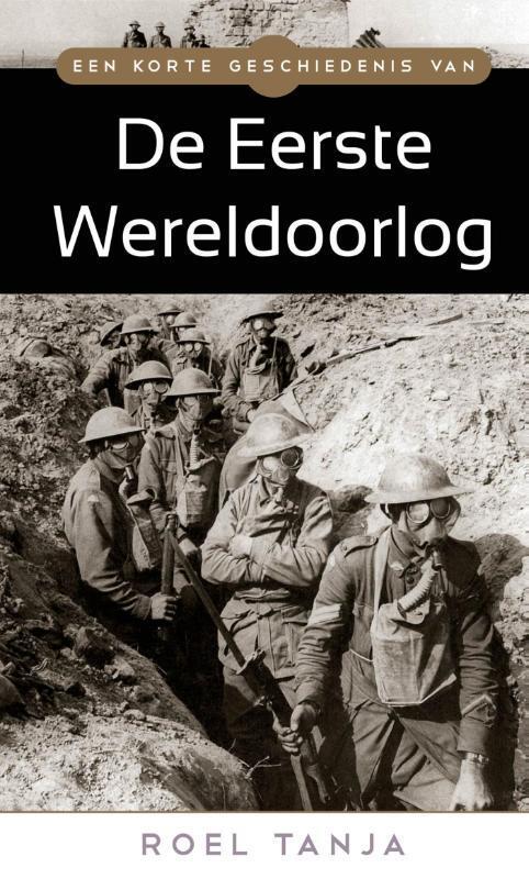 Afbeelding van Een korte geschiedenis van de Eerste Wereldoorlog