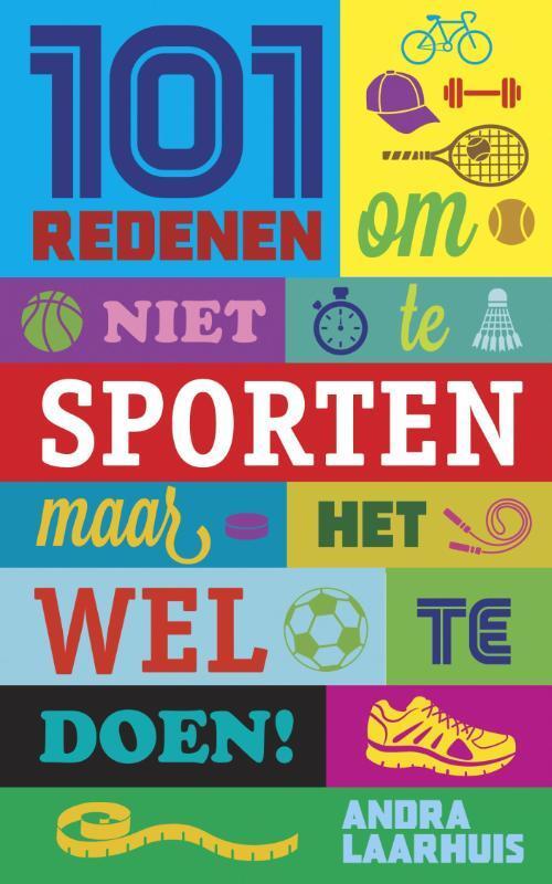 Afbeelding van 101 Redenen Om Niet Te Sporten - eBook