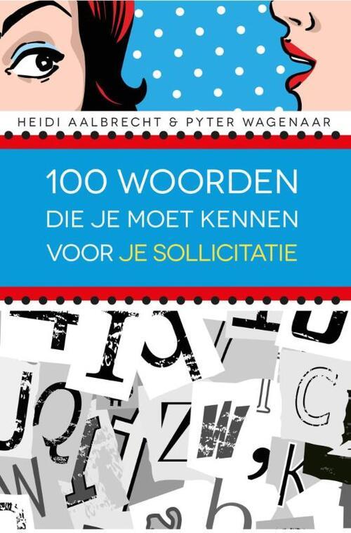 Afbeelding van 100 Woorden Die Je Moet Kennen Voor Je Sollicitatie
