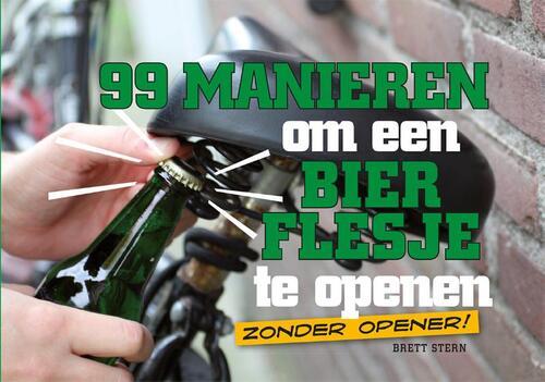 Afbeelding van 99 Manieren Om Een Bierflesje Te Openen
