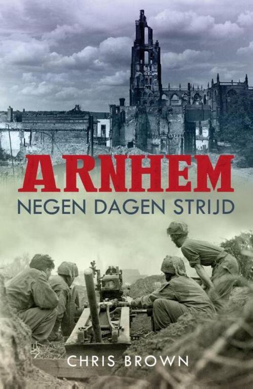 Afbeelding van Arnhem negen dagen strijd