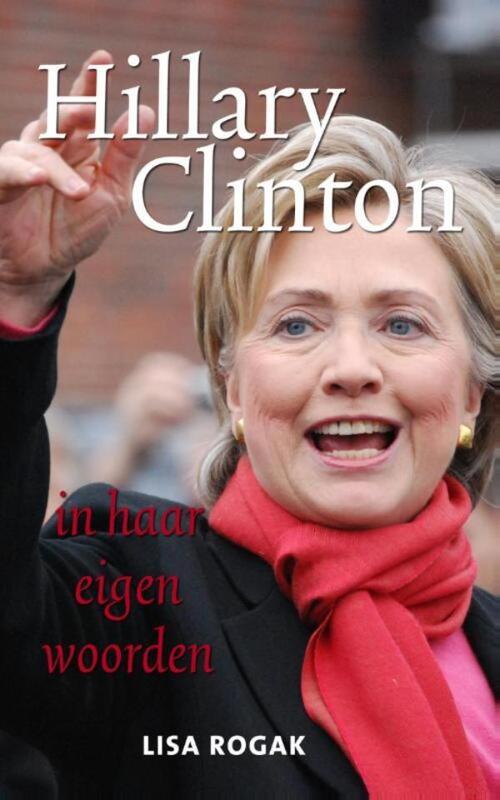 Afbeelding van Hillary Clinton in haar eigen woorden