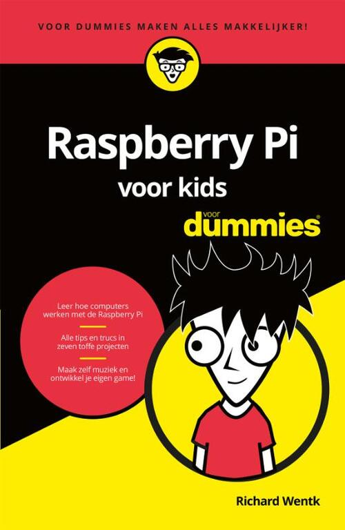 Raspberry Pi voor kids voor Dummies - Richard Wentk