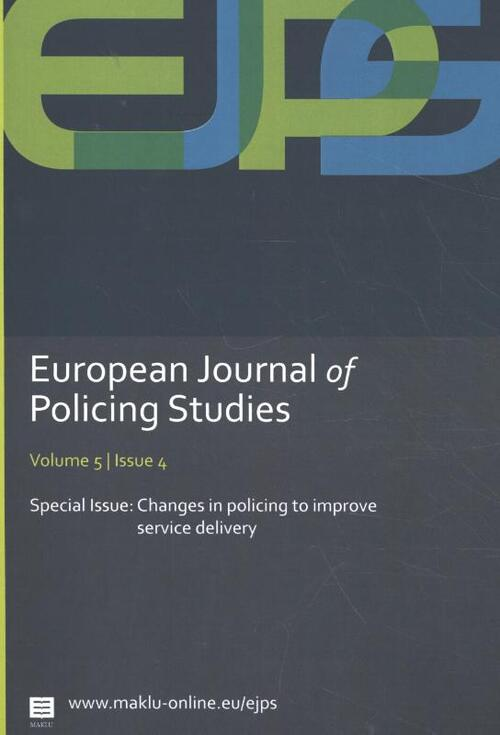 European Journal of Policing Studies - Changes in policing to improve service delivery - Antoinette Verhage