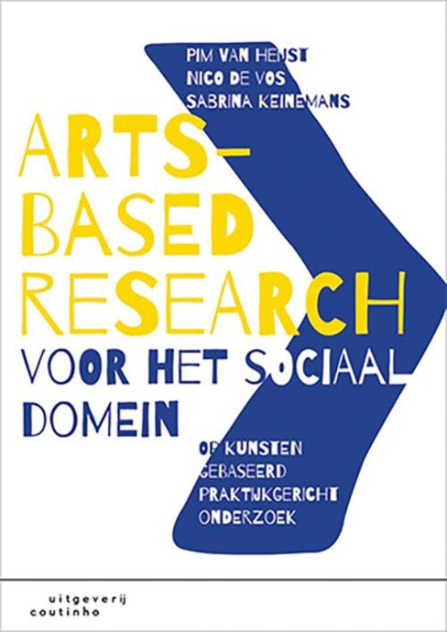 Arts-Based Research voor het sociaal domein - Nico de Vos, Pim van Heijst, Sabrina Keinemans