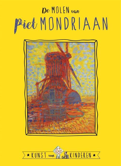 Afbeelding van De Molen van Mondriaan