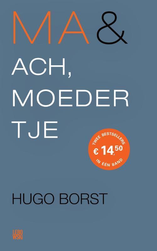 Ma & Ach, moedertje - Hugo Borst