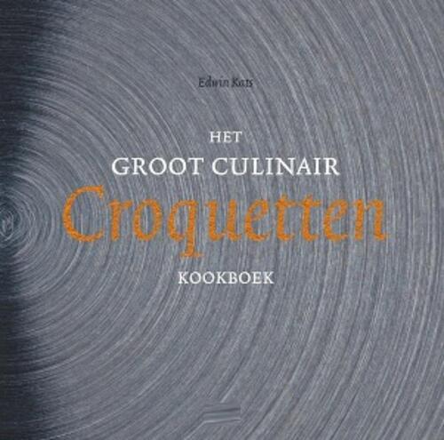 Afbeelding van Het Groot Culinair Croquettenkookboek