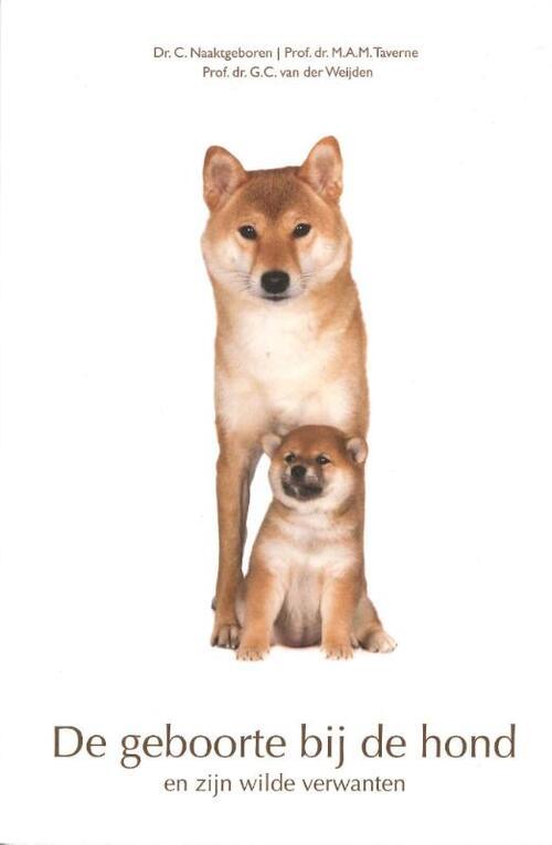 De geboorte bij de hond Paperback Op werkdagen voor 23:00 uur besteld, volgende dag in huis A.J.G. Strengholt's Boeken Anno 1928 B.V