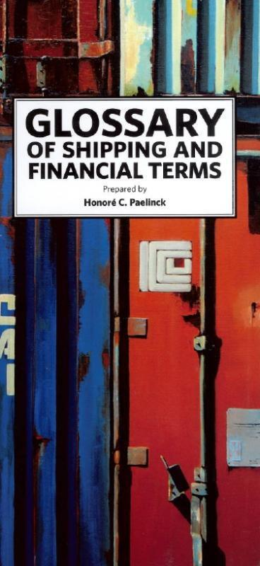 Glossary of shipping and financial terms - Honoré C. Paelinck