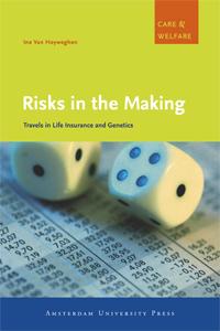 Risks in the Making - Ine van Hoyweghen