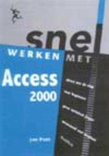 Snel werken met Access 2000 - Jan Pott