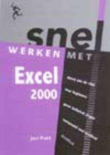 Snel werken met Excel 2000 - Jan Pott