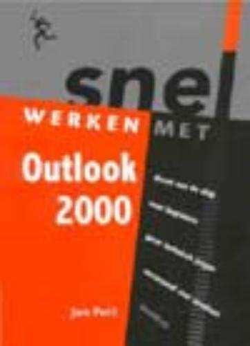 Snel werken met Outlook 2000 - Jan Pott