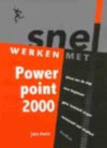 Snel werken met Powerpoint 2000 - Jan Pott