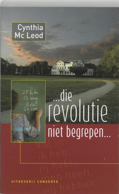 Afbeelding van ... Die Revolutie Niet Begrepen!...