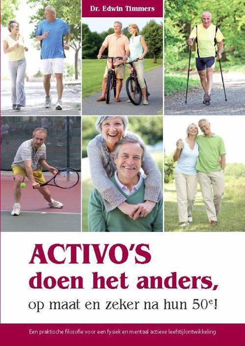 Afbeelding van Activo's doen het anders, op maat en zeker na hun 50e!