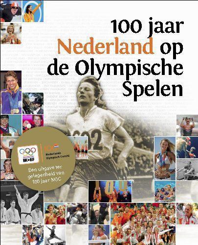Afbeelding van 100 jaar Nederland op de Olympische Spelen