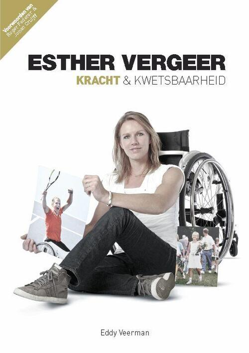 Afbeelding van Esther Vergeer kracht en kwetsbaarheid