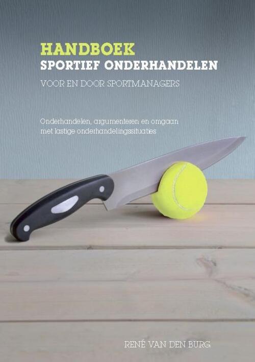 Afbeelding van Handboek sportief onderhandelen voor en door sportmanagers