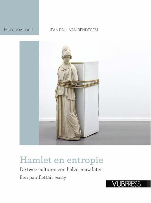 Hamlet en entropie - Jean Paul van Bendegem