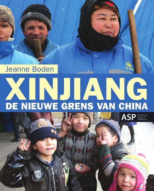 Xinjiang - Jeanne Boden