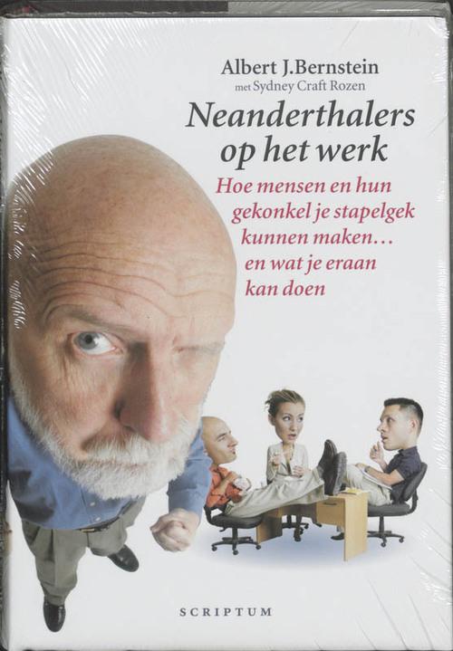 Neanderthalers op het werk - A.J. Bernstein, S.C. Rozen