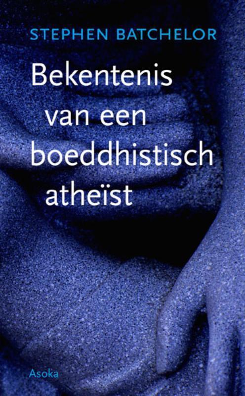 Afbeelding van Bekentenis van een boeddhistisch atheïst