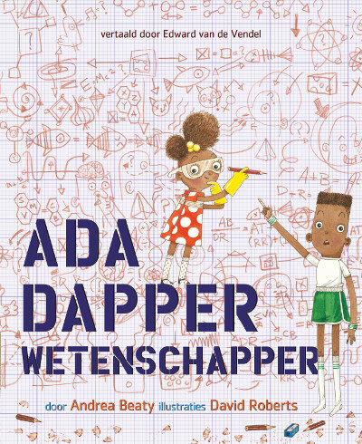Ada Dapper, wetenschapper - Andrea Beaty