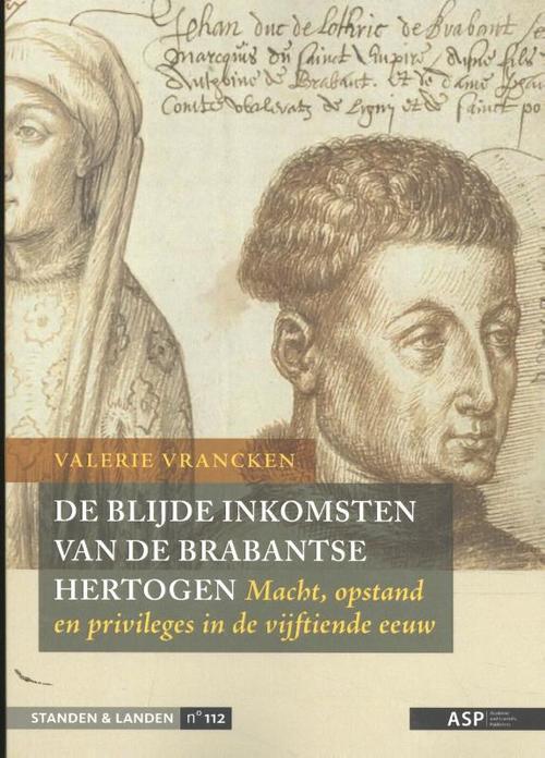 Afbeelding van De Blijde Inkomsten van de Brabantse hertogen