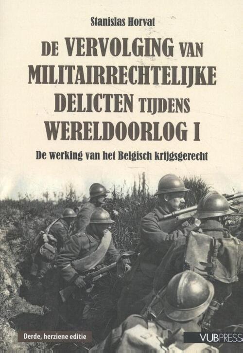 Afbeelding van De vervolging van militairrechtelijke delicten tijdens Wereldoorlog I