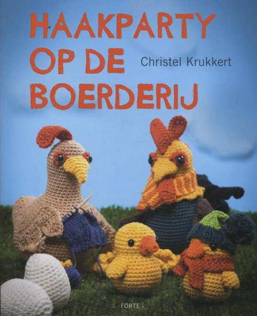 Haakparty Op De Boerderij Christel Krukkert 9789058772190 Boek