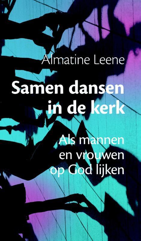 Samen dansen in de kerk Paperback Op werkdagen voor 23:00 uur besteld, volgende dag in huis Buijten En Schipperheijn, Drukkerij