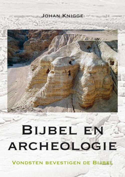 Bijbel en archeologie Paperback Op werkdagen voor 23:00 uur besteld, volgende dag in huis Buijten En Schipperheijn, Drukkerij En Uitgeversmaatschappij