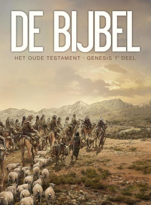 De Bijbel - Genesis 1e deel - Damir Zitko, Jean-Christophe Camus, Michel Dufranne