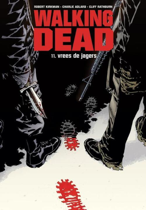Walking Dead 11 - Vrees De Jagers kopen