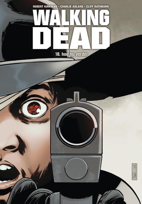 Walking Dead 18 - Hoe nu verder kopen