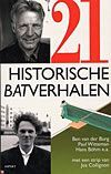 Afbeelding van 21 Historische Batverhalen