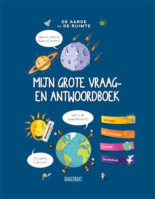 Afbeelding van Mijn grote vraag- en antwoordboek: De aarde en de ruimte