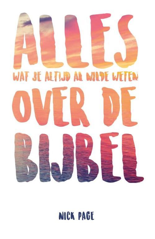 Alles over de Bijbel Paperback Op werkdagen voor 23:00 uur besteld, volgende dag in huis Gideon, Stichting Uitgeverij