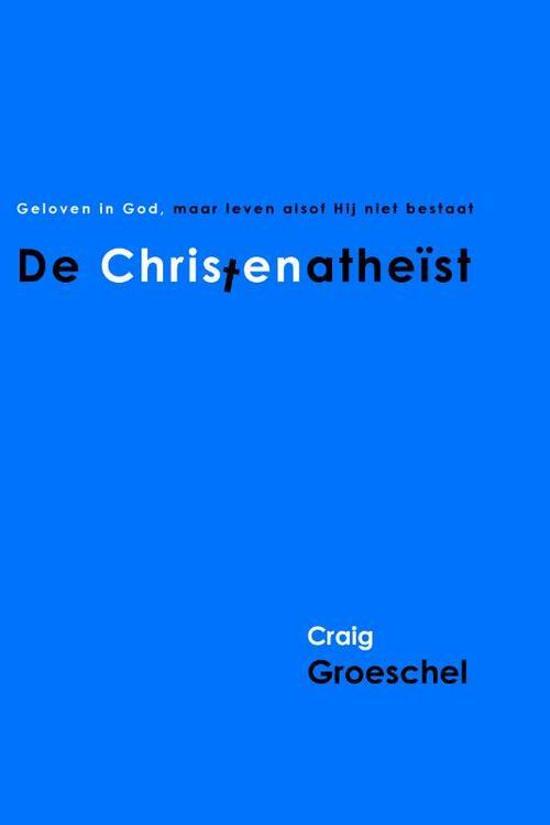 Gideon, Stichting Uitgeverij Boeken > Religie > Alle religie Christenatheist, De