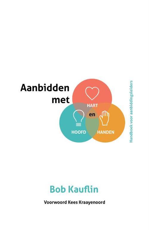 Aanbidden met hart, hoofd en handen Paperback Tijdelijk niet voorradig Gideon, Stichting Uitgeverij
