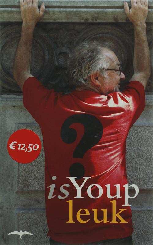 Is Youp leuk? - Youp van 't Hek