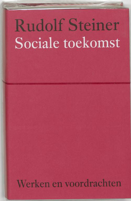 Sociale toekomst - Rudolf Steiner