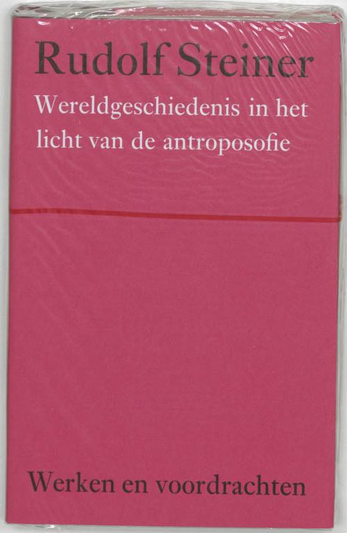 Wereldgeschiedenis in het licht van de antroposofie - Rudolf Steiner